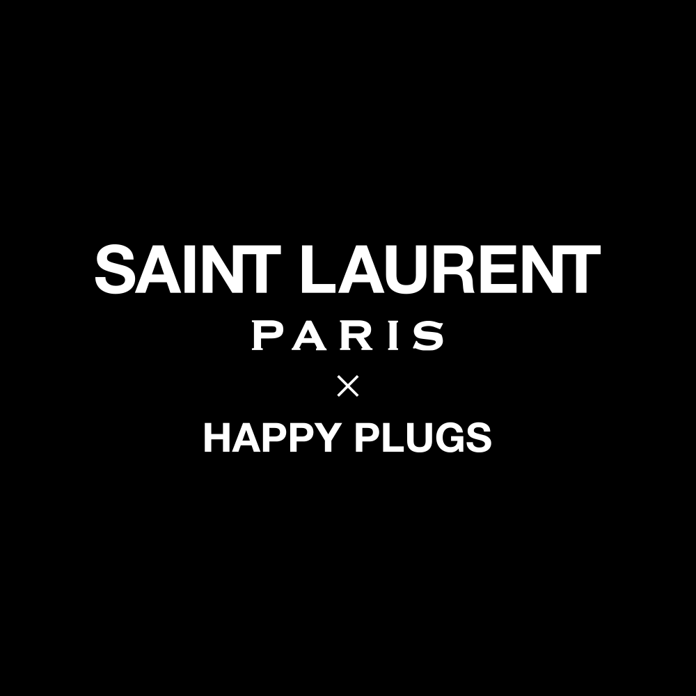 Saint Laurent x Happy Plugs